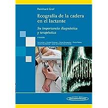 Ecografía de la cadera en el lactante: Su importancia diagnóstica y terapéutica