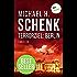 Terrorziel: Berlin: Thriller-Bestseller