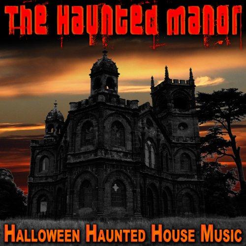 The Haunted Manor (Halloween Haunted House Music)