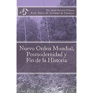 Nuevo Orden Mundial, Posmodernidad y Fin de la Historia