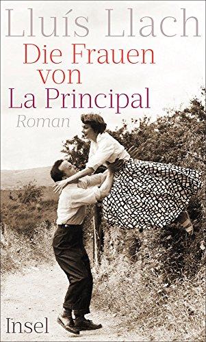 Buchseite und Rezensionen zu 'Die Frauen von La Principal: Roman' von Lluís Llach