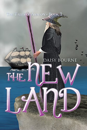 The New Land (Tales of Avalon Book 1)