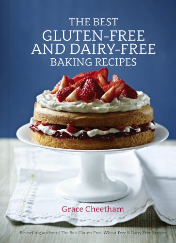 The Best Gluten-free and Dairy-free Baking Recipes (English Edition) de