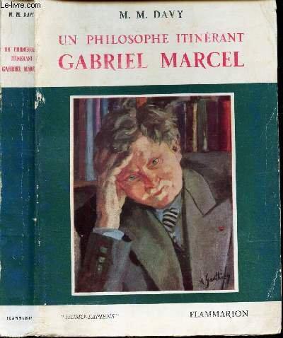 Un Philosophe itinérant : Gabriel Marcel
