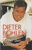 Dieter Bohlen: Hinter den Kulissen (Gebundenes Buch)