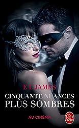 Cinquante nuances plus sombres (Cinquante nuances, Tome 2) - Edition film: La trilogie Fifty Shades