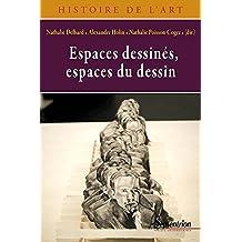 Espaces dessinés / Espaces du dessin