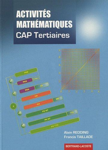 Activités mathématiques : CAP Tertiaires (Tertiaires - Services - Hôtellerie - Alimentation - Restauration)
