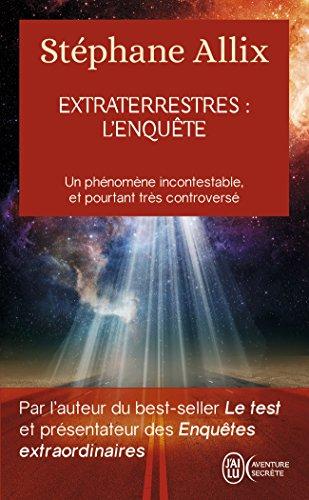Extraterrestres : l'enqute