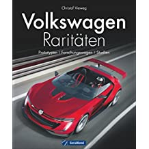 Volkswagen Raritäten: Prototypen, Forschungswagen, Studien