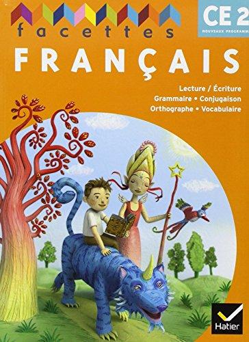 Facettes CE2 - Livre de l'Eleve + Memo, Édition 2009