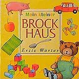 (Brockhaus) Mein kleiner Brockhaus, Erste Wörter