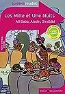 Classic Collège - Les Mille et Une Nuits : Ali Baba - Aladin - Sindbâd par Manouguian
