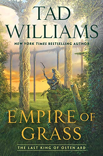Empire of Grass (Last King of Osten Ard, Band 2) (Empire-band Crown The)