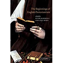 [(The Beginnings of English Protestantism)] [Edited by Peter Marshall ] published on (May, 2007)