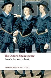Love's Labour's Lost: The Oxford Shakespeare (Oxford World's Classics) by William Shakespeare (2008-07-10)