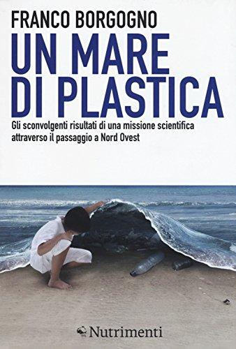 un-mare-di-plastica-gli-sconvolgenti-risultati-di-una-missione-scientifica-attraverso-il-passaggio-a