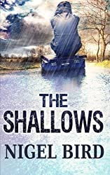 The Shallows by Nigel Bird (2016-02-24)