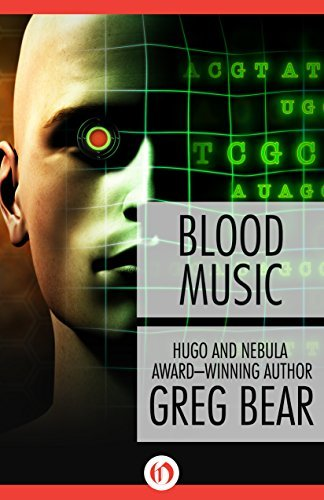 Blood Music by Greg Bear (2014-05-20)