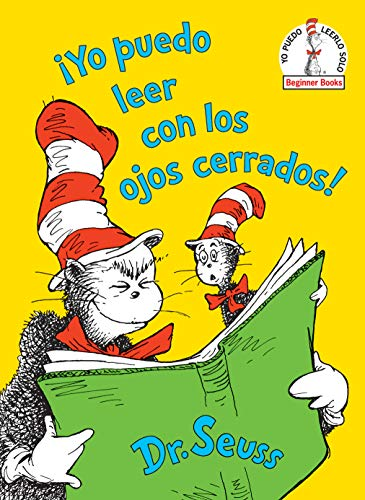 ¡yo Puedo Leer Con Los Ojos Cerrados! (I Can Read with My Eyes Shut! Spanish Edition) (Beginner Books)
