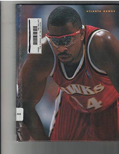 The History of the Atlanta Hawks (Pro Basketball Today) por John Nichols
