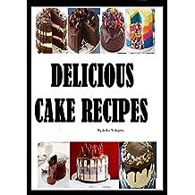 DELICIOUS CAKE RECIPES (English Edition)