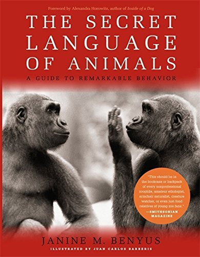 Portada del libro The Secret Language Of Animals: A Guide to Remarkable Behavior by Alexandra Horowitz (2014-04-01)