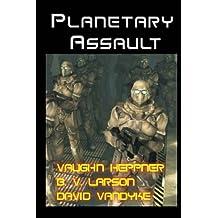 Planetary Assault (Star Force Series)