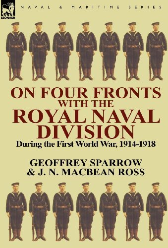 On Four Fronts with the Royal Naval Division During the First World War 1914-1918 by Geoffrey Sparrow (2011-08-22)