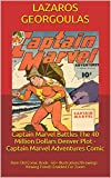 Captain Marvel Battles The 40 Million Dollars Denver Plot - Captain Marvel Adventures Comic: Rare Old Comic Book - 60+ Illustrations/Drawings - Viewing Panels Enabled For Zoom (English Edition)