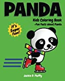 Panda Kids Coloring Book +Fun Facts about Panda: Children Activity Book for Boys & Girls Age 3-8, with 30 Super Fun Coloring Pages of Panda, The Cute ... Volume 3 (Gifted Kids Coloring Animals)