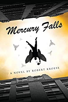 Mercury Falls (Mercury Series Book 1) (English Edition) von [Kroese, Robert]