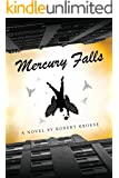 Mercury Falls (Mercury Series Book 1) (English Edition)