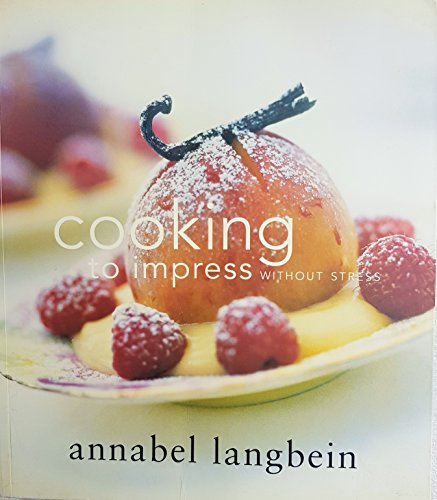 Cooking to Impress: Without Stress