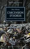 The Horus Heresy, tome 1 - L'Ascension d'Horus - Les graines de l'hérésie sont plantées