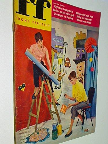ff Frohe Zeitschrift 1959 Heft 1 Wikingerschiff nach Maß, Leselampen im Eigenbau, Männer bauen Möbel. Zeitschrift