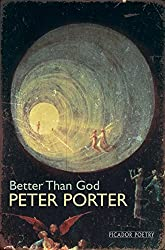 Better Than God (Picador Poetry)