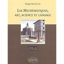 Les mathématiques, art, science et langage