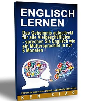 Englisch Lernen: Das Geheimnis aufgedeckt für alle Vielbeschäftigten ...