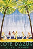 Poster 60 x 90 cm: Cote D'Azur das ganze Jahr über