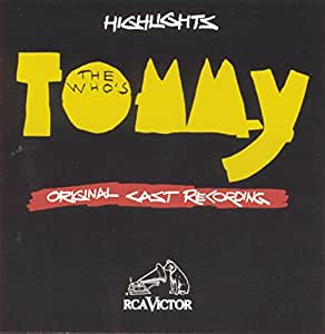The Who's Tommy (Highlights, Original Cast Recording)