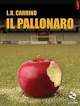 Il pallonaro (Pesci rossi Vol. 8) di [Carrino, L.R.]