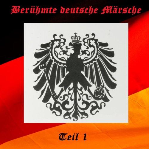 Berühmte deutsche Märsche I
