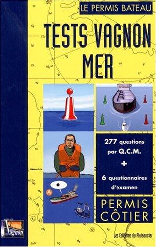 Tests Vagnon Mer : Pour permis côtier