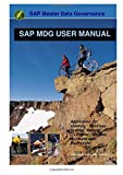 SAP Master Data Governance (MDG) User Guide: Application Guide for creation Business partner , Material ,Customer , Supplier, Accounts and Profitcenter