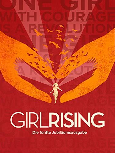 Girl Rising (Die fünfte Jubiläumsausgabe) [OV]