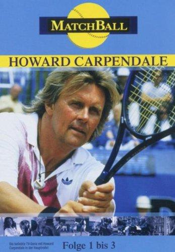 Howard Carpendale - Matchball 1/Folge 1-3