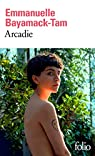 Arcadie par Bayamack-Tam