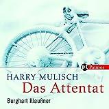 Das Attentat - Harry Mulisch