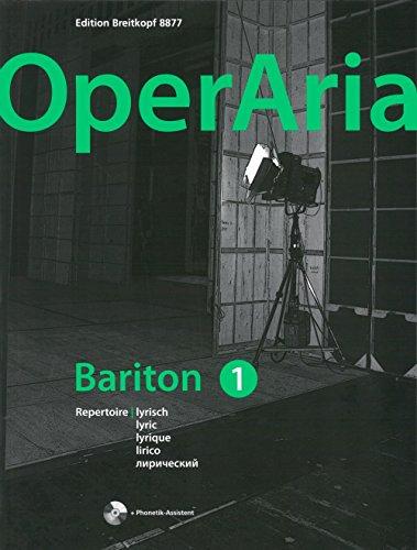 Operaria Bariton BD. 1: Lyrisch Chant +CD